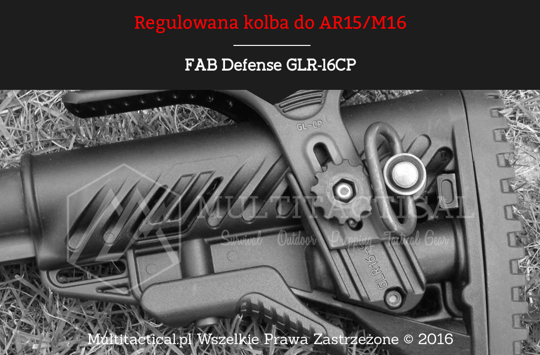 Multitactical.pl Regulowana kolba FAB Defense GLR-16CP