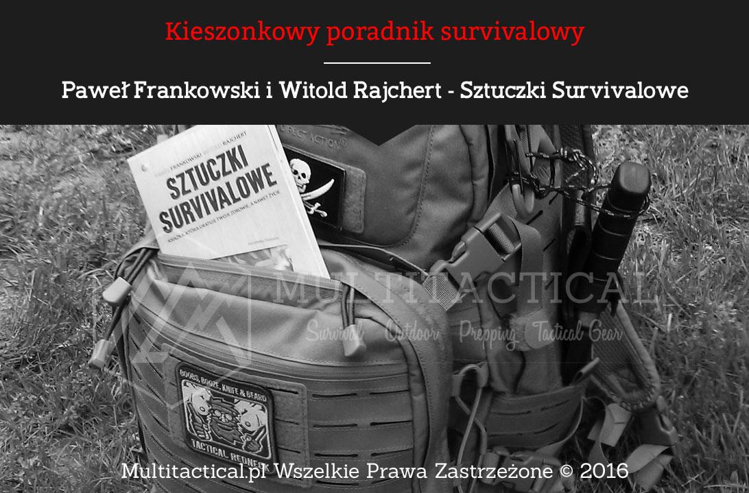 Multitactical.pl Poradnik Sztuczki Survivalowe - Paweł Frankowski, Witold Rajchert