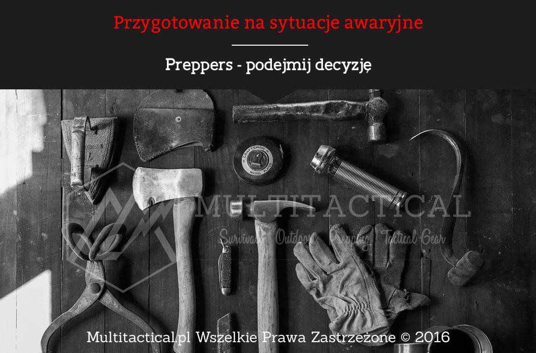 Multitactical.pl Preppers - podejmij decyzję, prepping, przygotowanie, przetrwanie