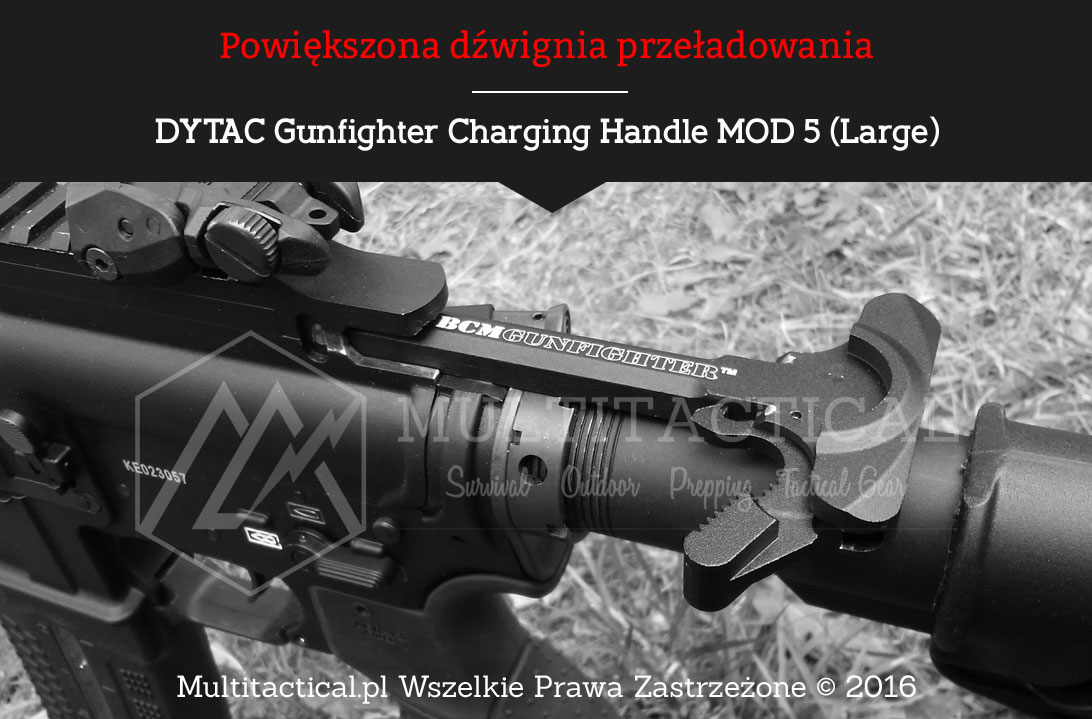 Multitactical.pl - DYTAC Gunfighter Charging Handle MOD 5