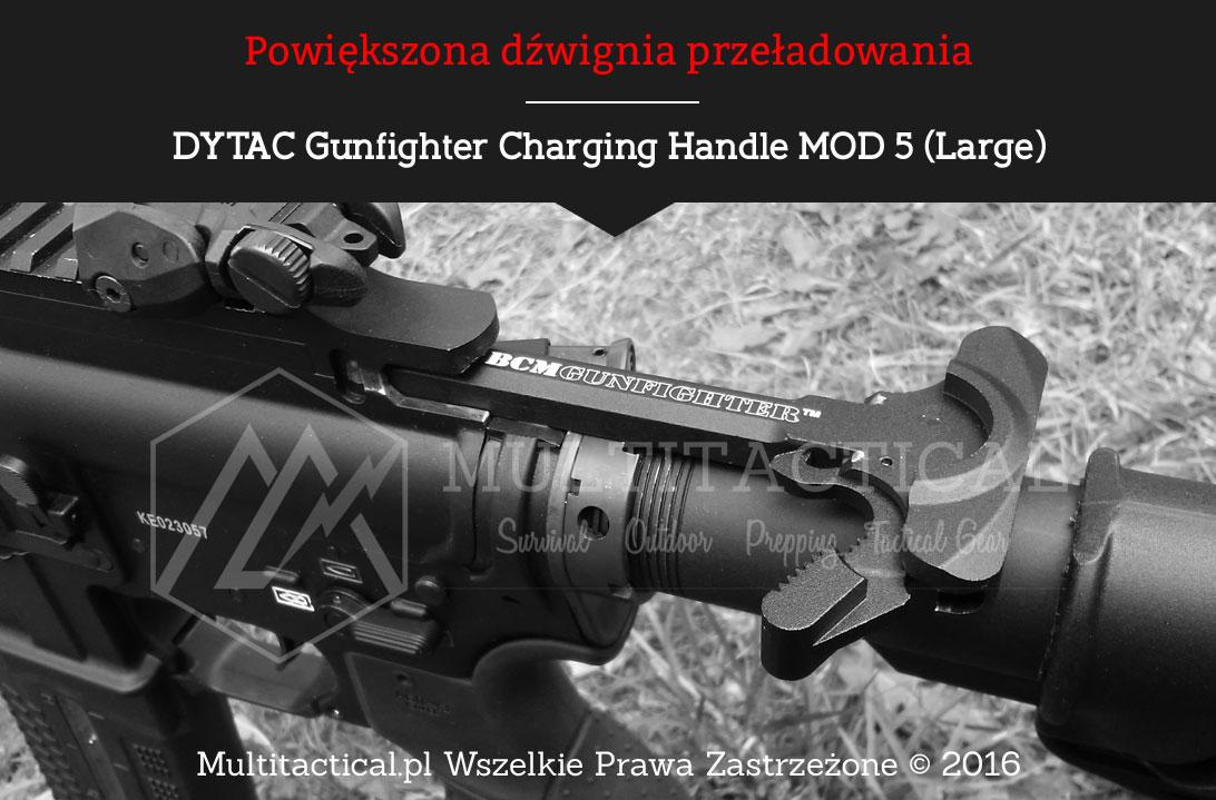 Multitactical.pl - DYTAC Gunfighter Charging Handle MOD 5