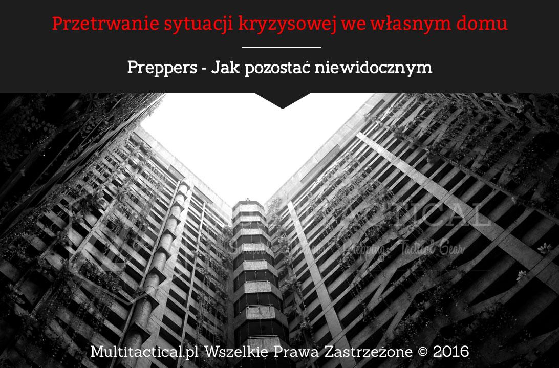 Multitactical.pl - Preppers - Jak pozostać niewidocznym, Przetrwanie sytuacji kryzysowej we własnym domu
