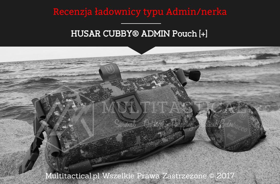 Multitactical.pl - HUSAR CUBBY® ADMIN Pouch [+] Recenzja ładownicy typu Admin/nerka