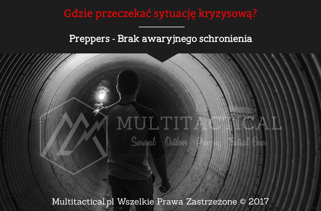 Multitactical.pl - Preppers - Brak awaryjnego schronienia