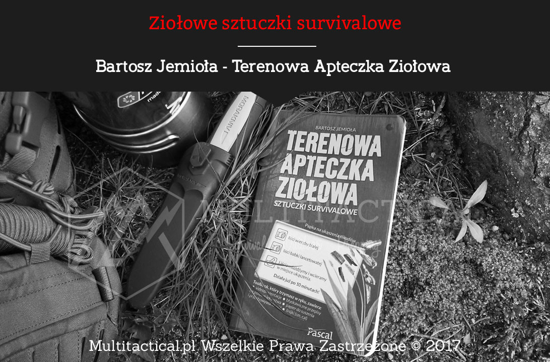 Multitactical.pl - Terenowa Apteczka Ziołowa - Bartosz Jemioła – Recenzja ziołowego toolbook'a