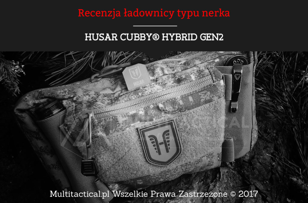 HUSAR CUBBY® HYBRID GEN2 - Recenzja ładownicy typu nerka