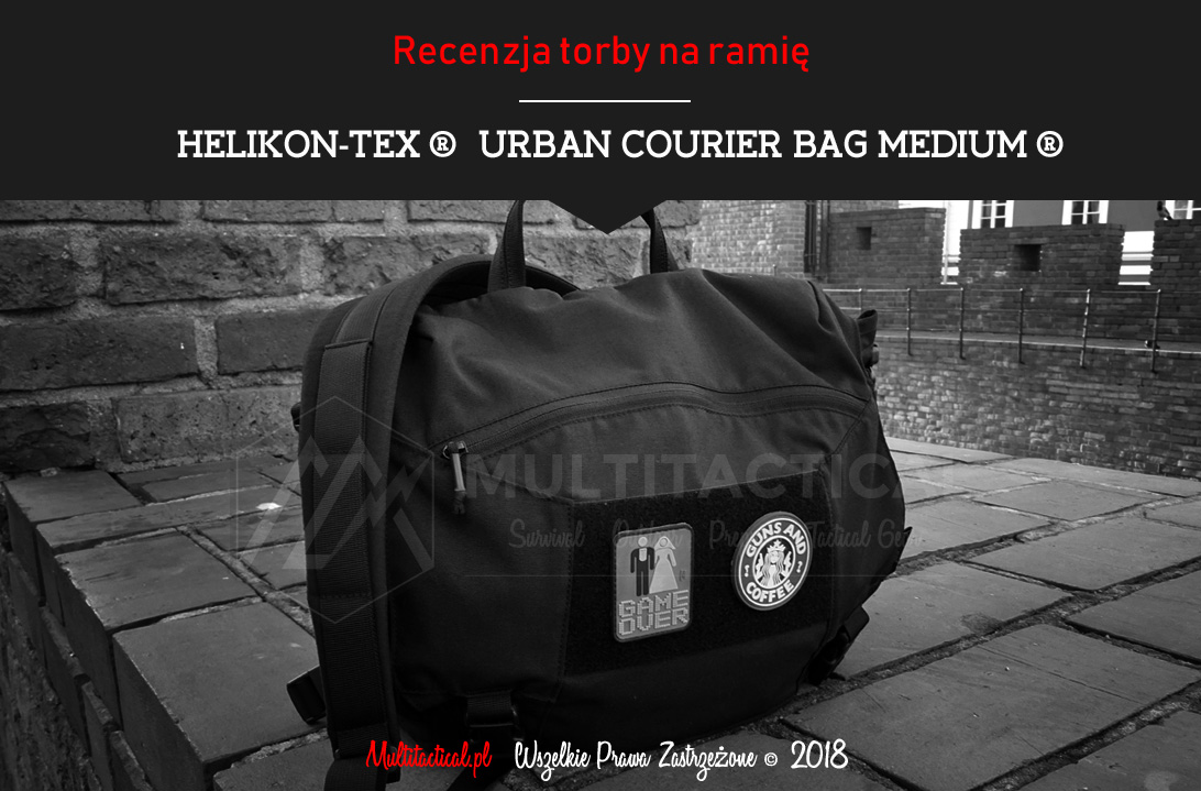 Multitactical.pl - Survival Outdoor Prepping Tactical Gear - HELIKON-TEX URBAN COURIER BAG MEDIUM® CORDURA® - Recenzja torby kurierskiej