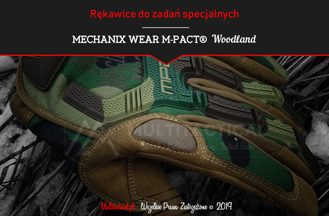 Multitactical.pl - Survival Outdoor Prepping Tactical Gear - Mechanix Wear M-Pact Woodland - Recenzja