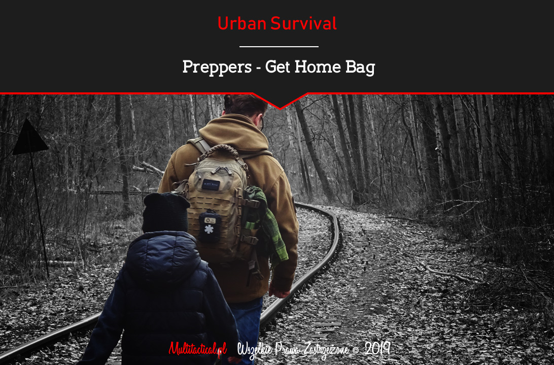 Multitactical.pl - Survival Outdoor Prepping Tactical Gear - Urban Survival - Get Home Bag