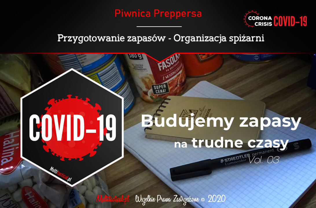 Multitactical.pl - Survival Outdoor Prepping Tactical Gear - Preppers - Piwnica preppersa - Jak przygotować się na sytuacje kryzysowe - Zapasy na trudne czasy