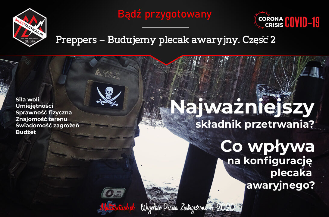 Multitactical.pl - Survival Outdoor Prepping Tactical Gear - Preppers - Bug-out Bag - Budujemy plecak awaryjny. Część 2