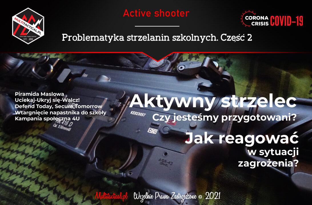 Multitactical.pl - Survival Outdoor Prepping Tactical Gear - Preppers - Active Shooter - Aktywny strzelec - Problematyka strzelanin szkolnych